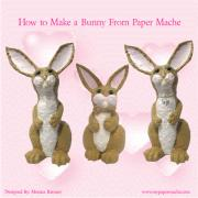 How to Make a Paper Mache Bunny Ebook by Moni